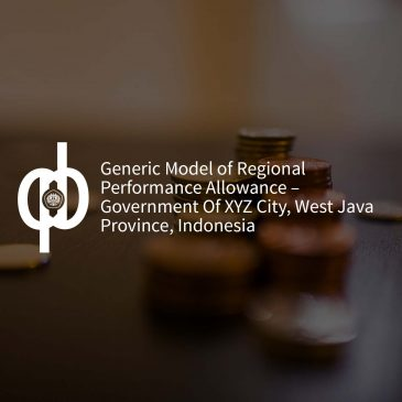 Generic Model of Regional Performance Allowance – Government Of XYZ City, West Java Province, Indonesia