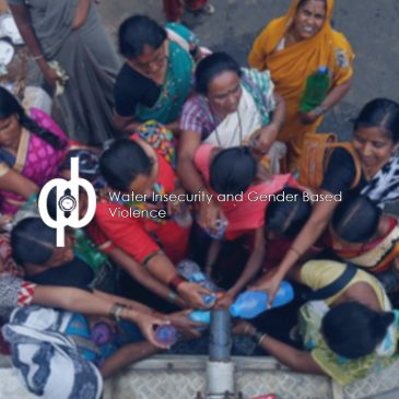 Water Insecurity and Gender Based Violence