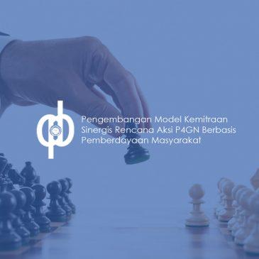 Pengembangan Model Kemitraan Sinergis Rencana Aksi P4GN Berbasis Pemberdayaan Masyarakat
