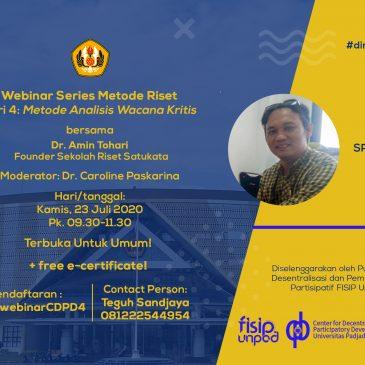 Webinar Series Metodologi Riset Seri 4 : Metode Analisis Wacana Kritis